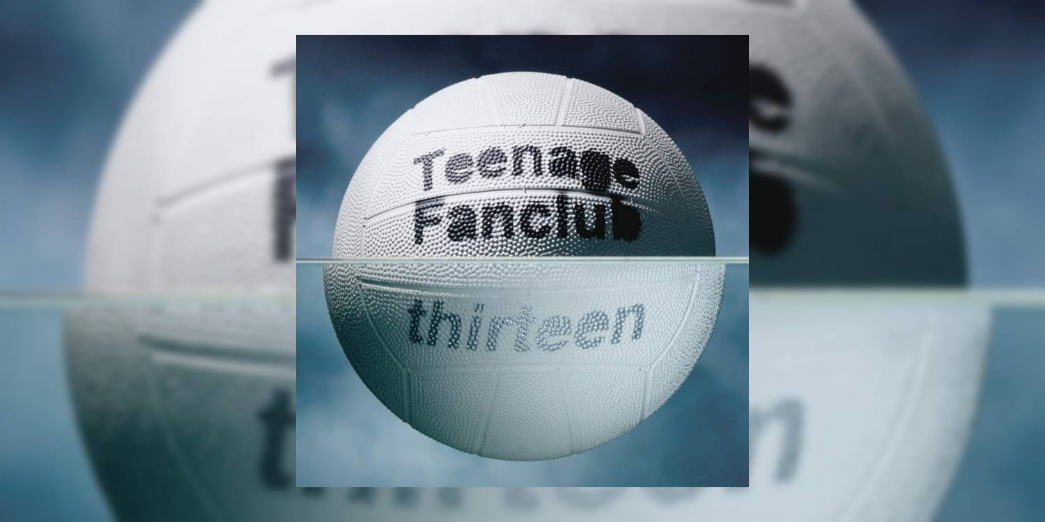 TeenageFanclub_Thirteen_MainImage.jpg