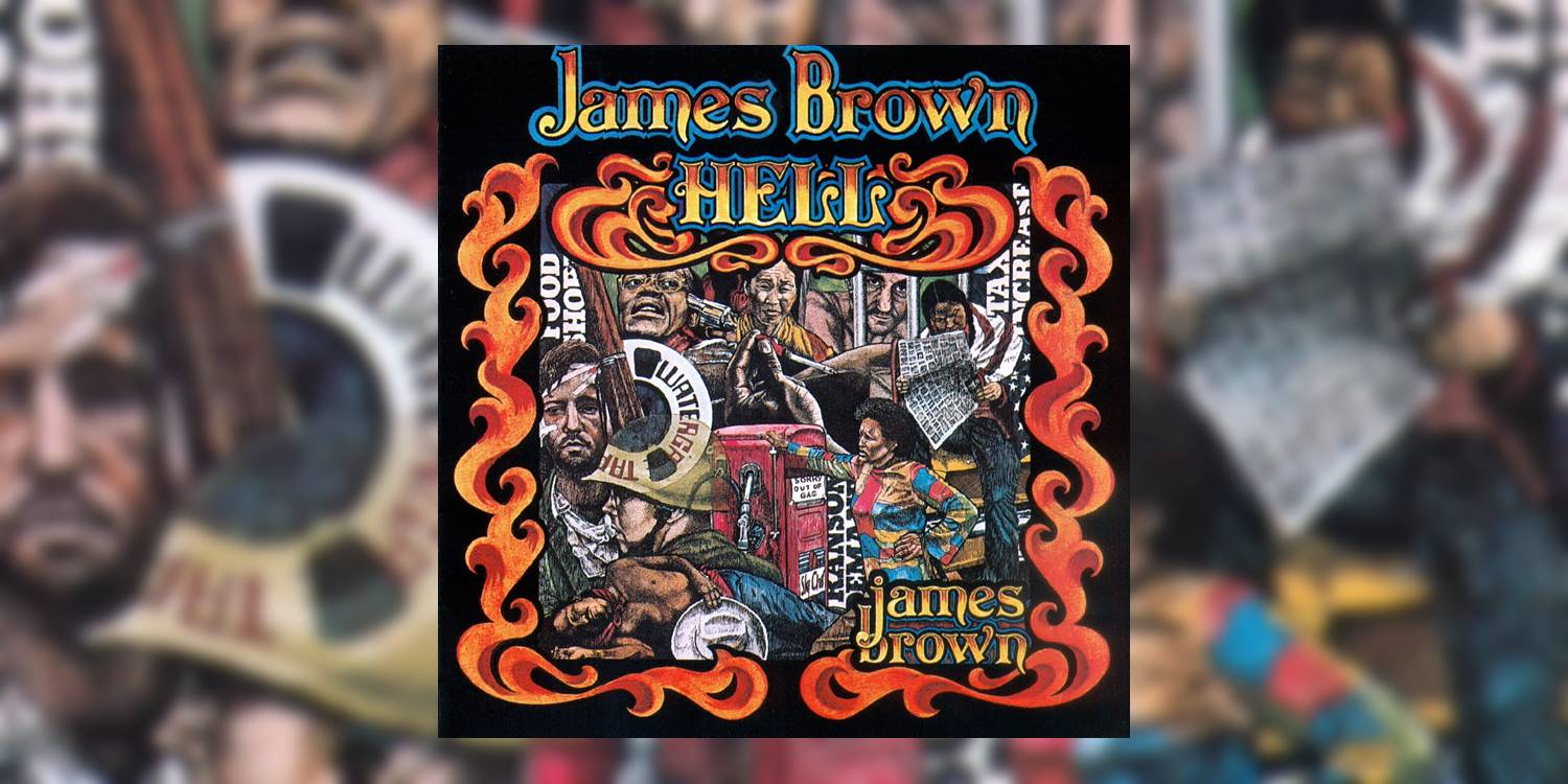 Albumism_JamesBrown_Hell_MainImage.jpg