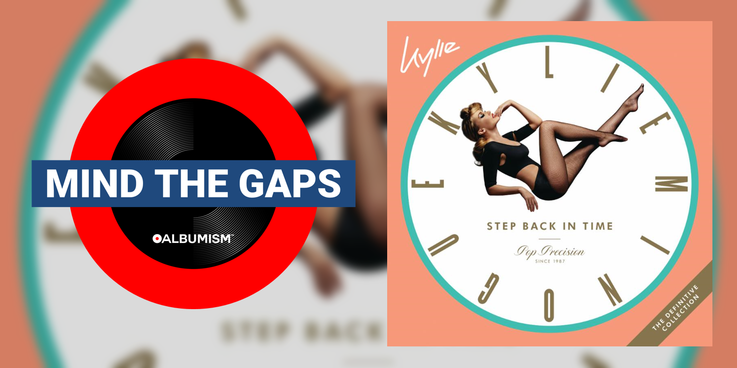 Albumism_MindTheGaps_KylieMinogue_StepBackInTime_MainImage1.png