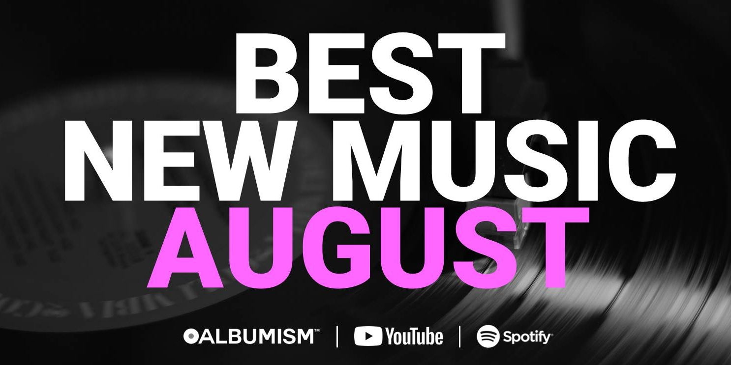 Albumism_Playlist_BestNewMusic_August_2019_MainImage.jpg
