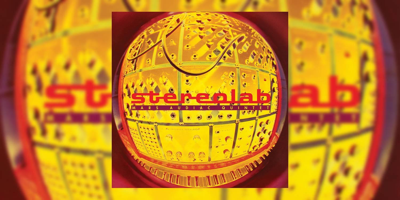 Stereolab_MarsAudiacQuintet_MainImage.jpg