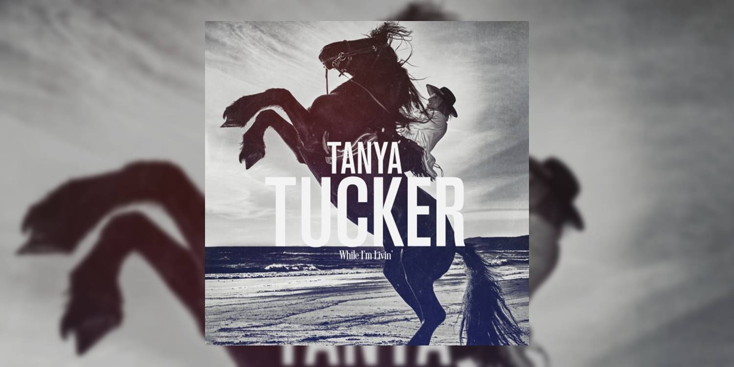 Albumism_TanyaTucker_WhileImLivin_MainImage.jpg