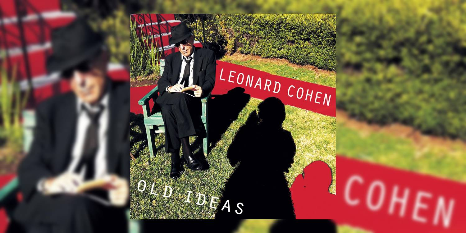 LeonardCohen_OldIdeas_MainImage.jpg