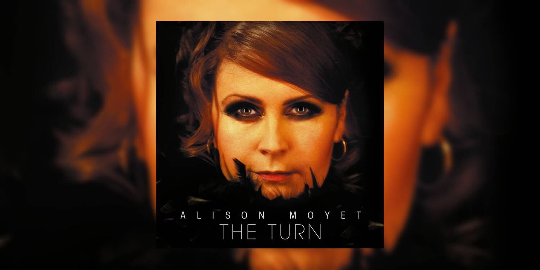 AlisonMoyet_TheTurn_MainImage.jpg