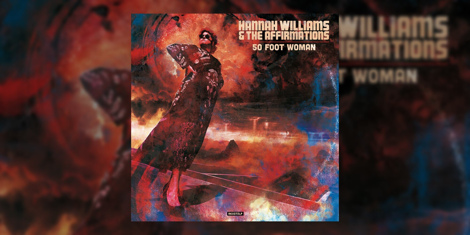 Hannah Williams & The Affirmations' '50 Foot Woman' arrives in stores October 18th