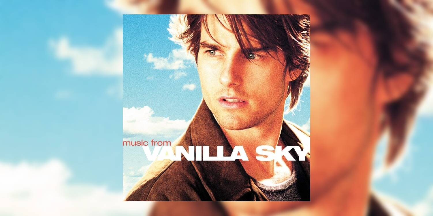 100 Greatest Soundtracks Of All Time Vanilla Sky 2001