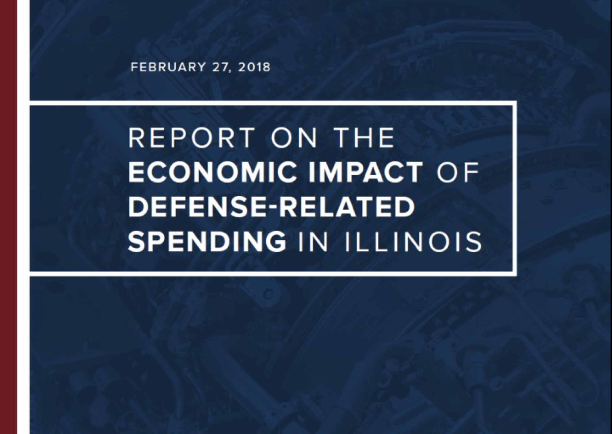Download our newestReport on the Economic Impact of Defense-related Spending in Illinois  -