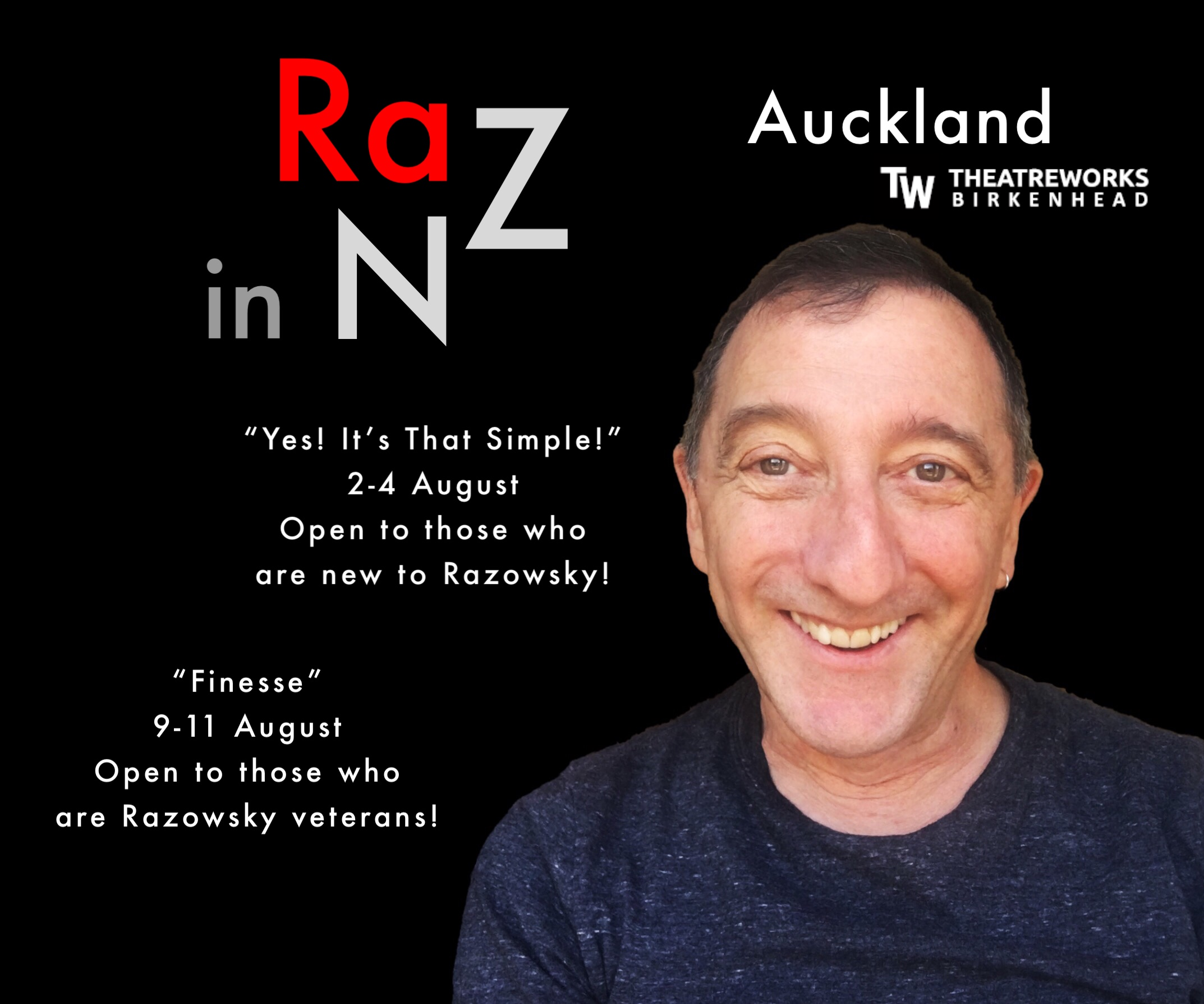 I'm coming back, Auckland. 2 weekend workshops and performances designed for you.