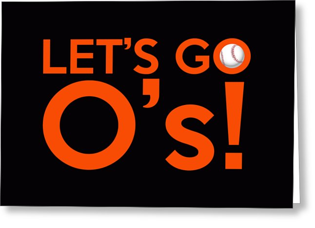 Let's Go Baltimore Orioles!
