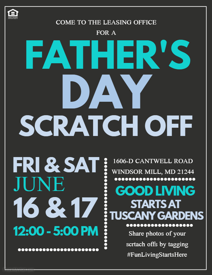 Father's Day Scratch Off Tickets at Tuscany Gardens Apartments in Woodlawn, MD 21244