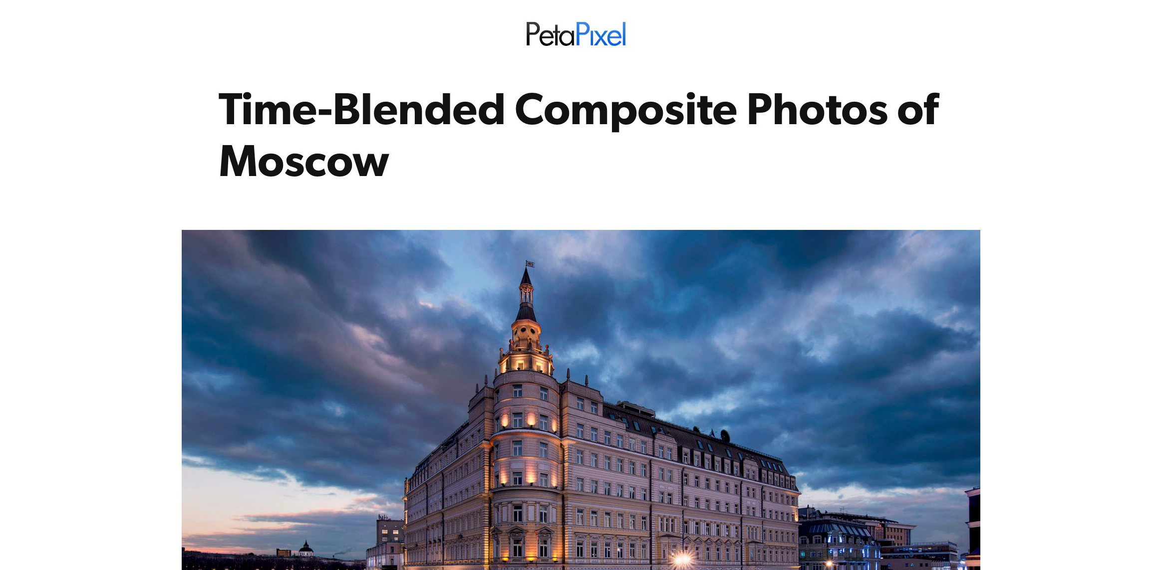 "PetaPixel ""Welcome to Moscow"" Project Article"