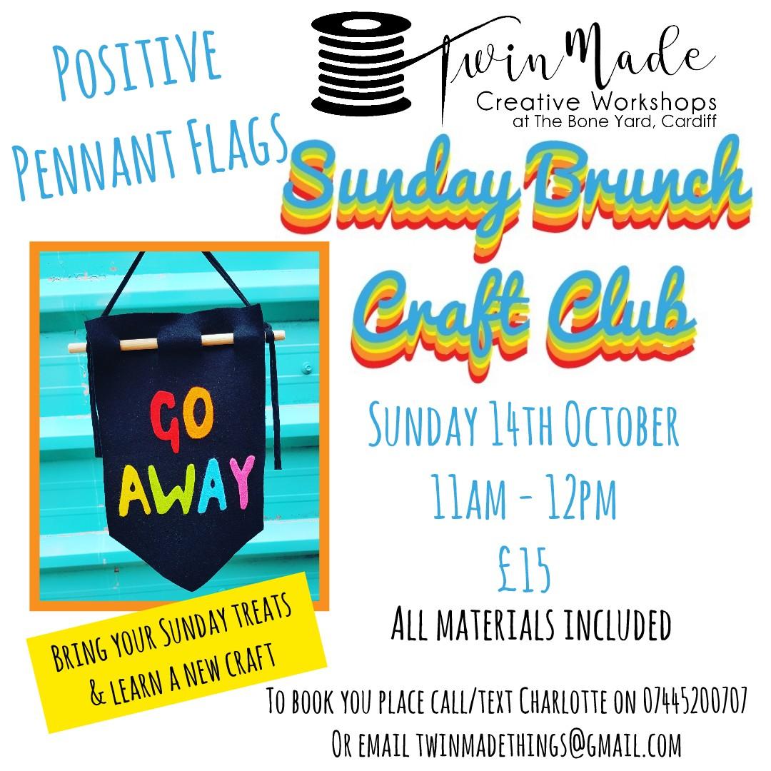 Sunday Brunch Craft Club Positive Pennant Flag