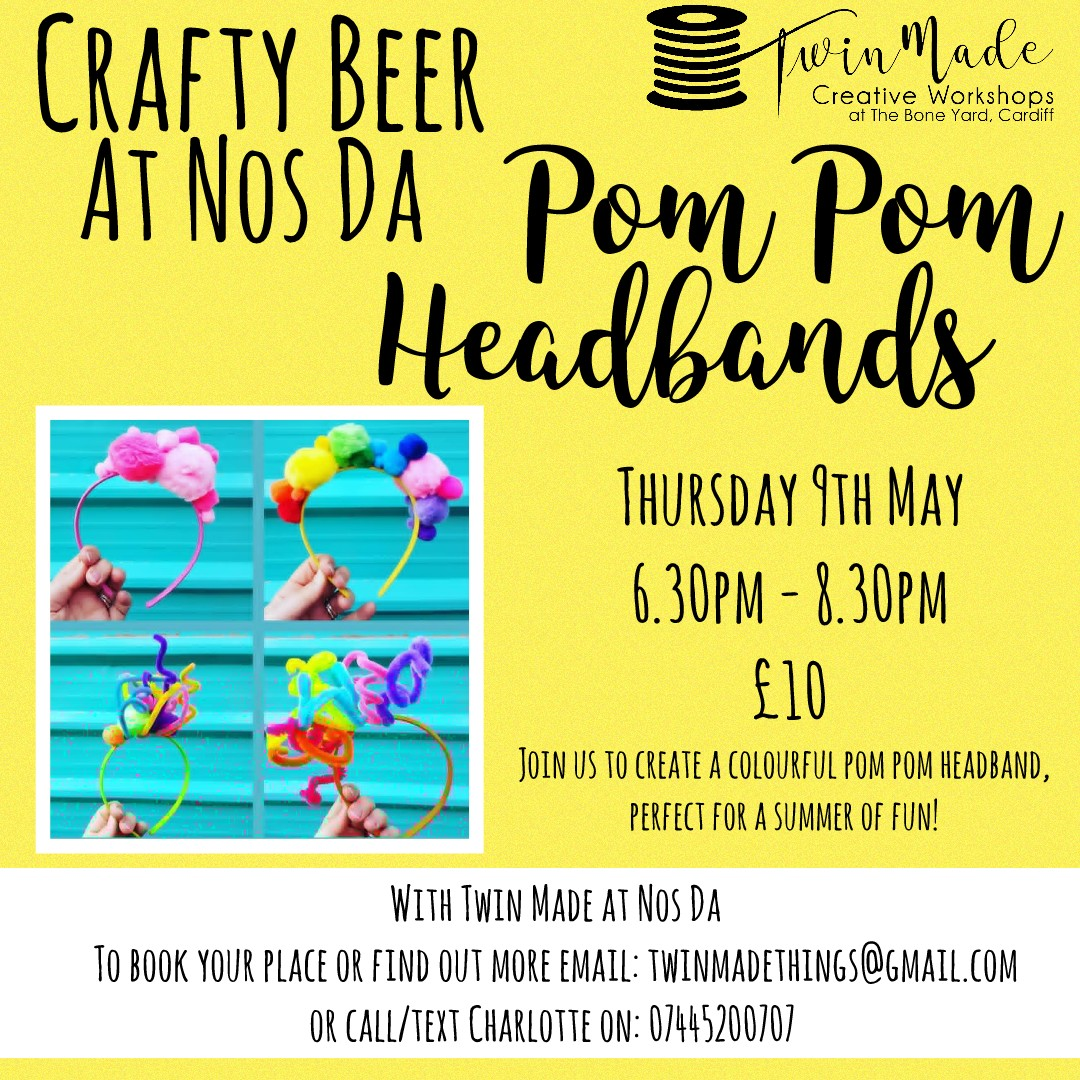 Crafty Beer at Nos Da - Pom Pom headband