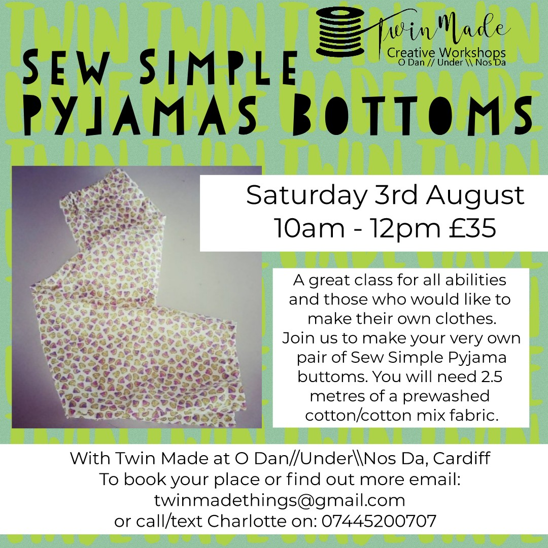 Saturday 3rd August - Sew Simple Pyjamas 10am - 12pm £35