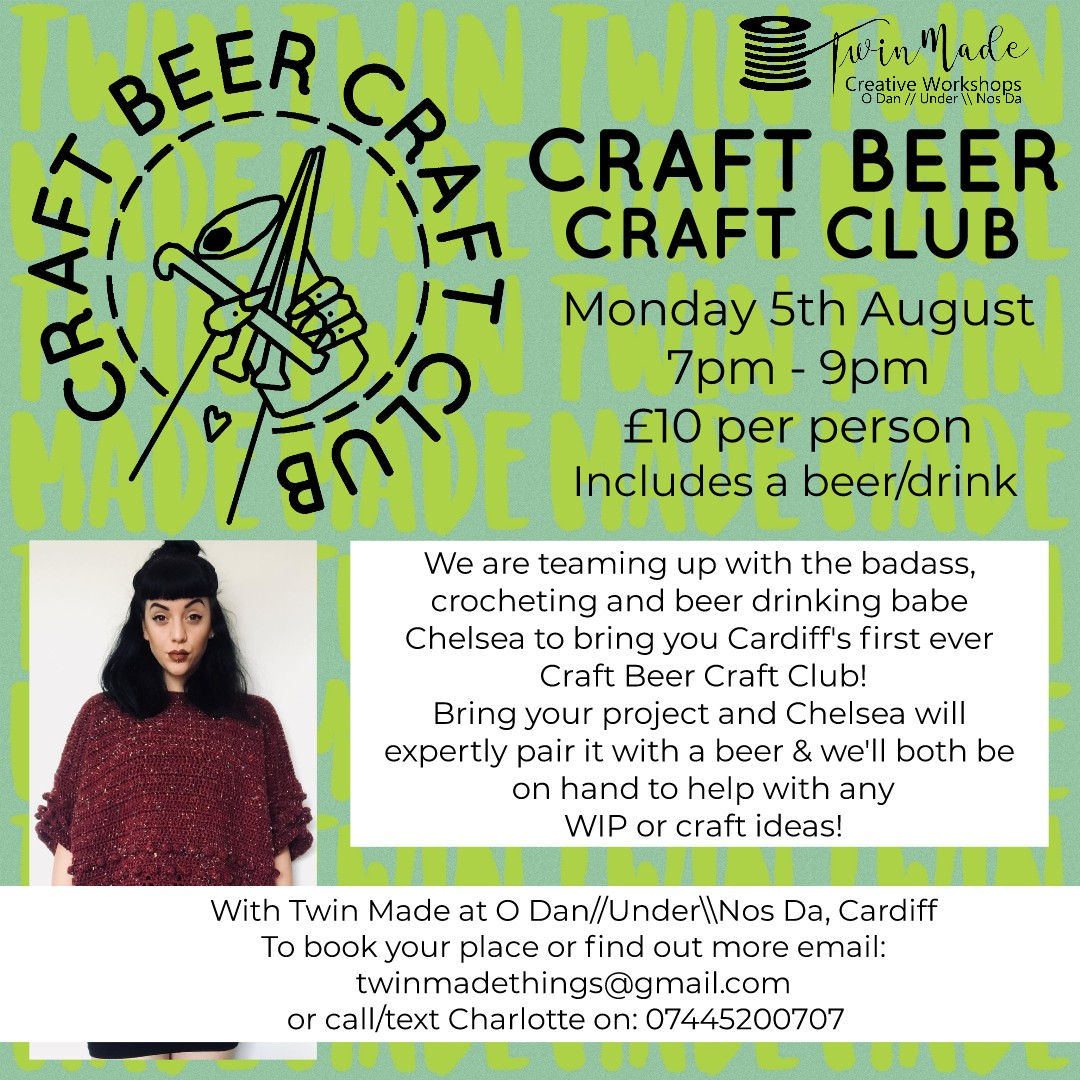 Monday 5th August - Craft Beer Craft Club 7pm - 9pm £10 per person