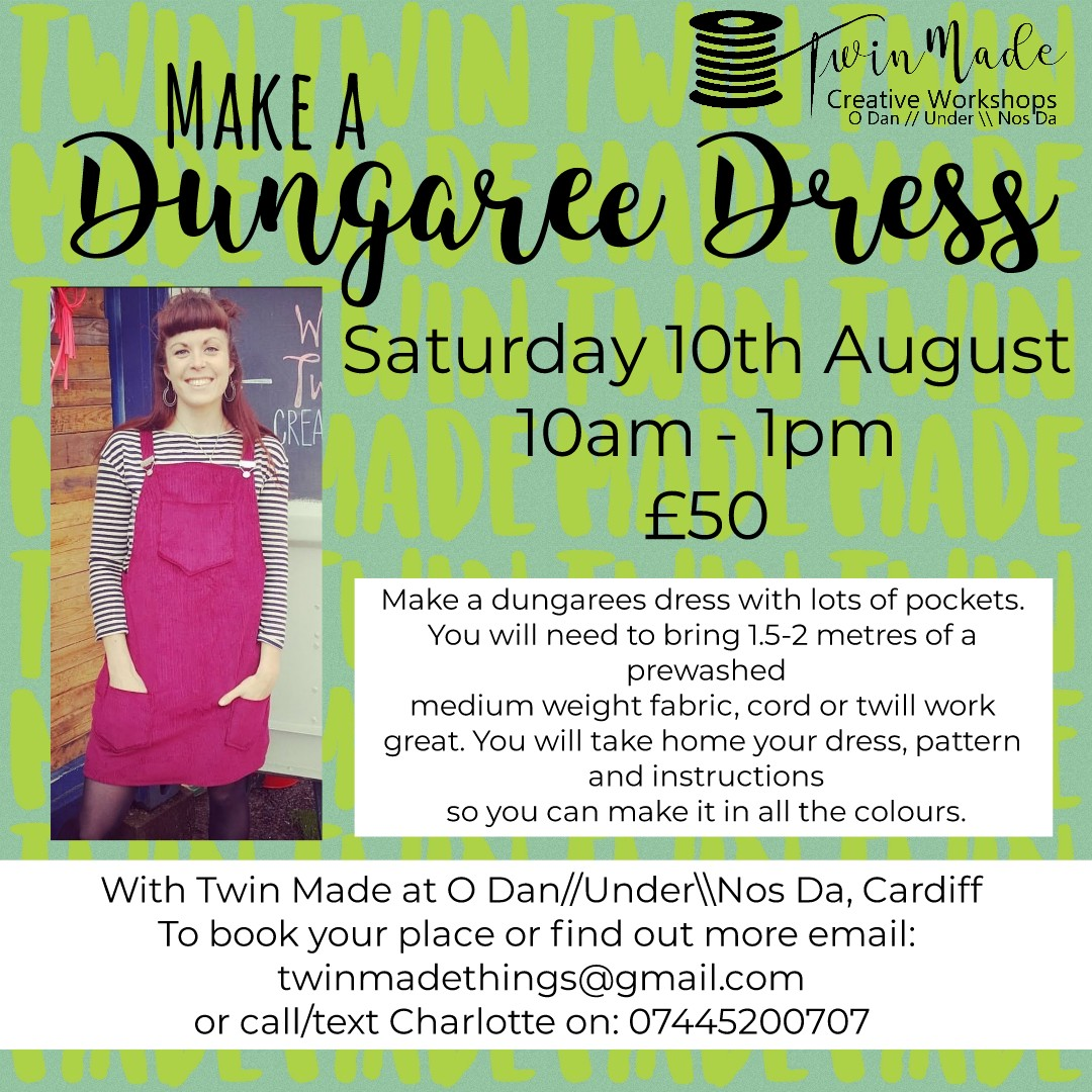 Saturday 10th August - Dungarees Dress Making 10am - 1pm £50