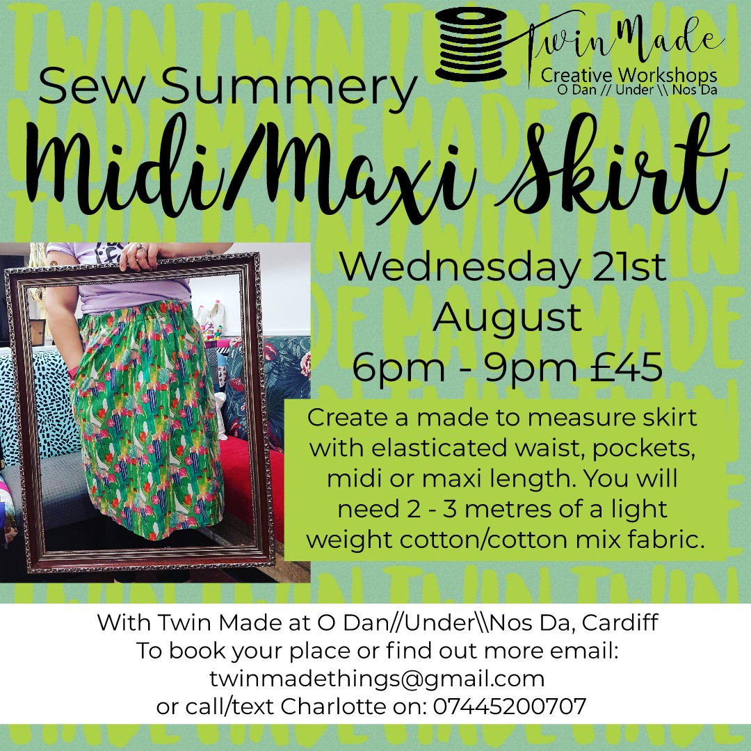 Wednesday 21st August - Sew Summery Midi/Maxi Skirt 6pm - 9pm £45