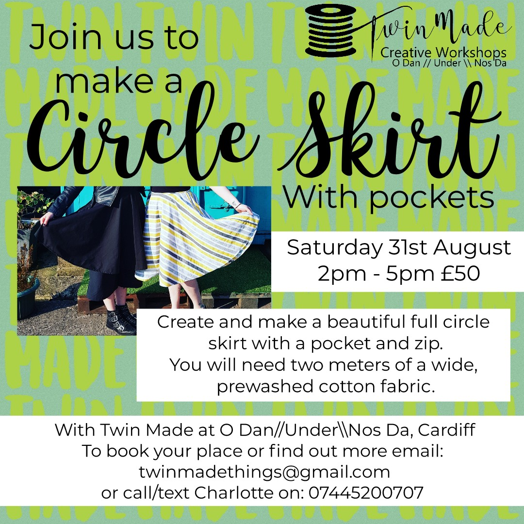 Saturday 31st August - Circle Skirt with pockets 2pm - 5pm £50