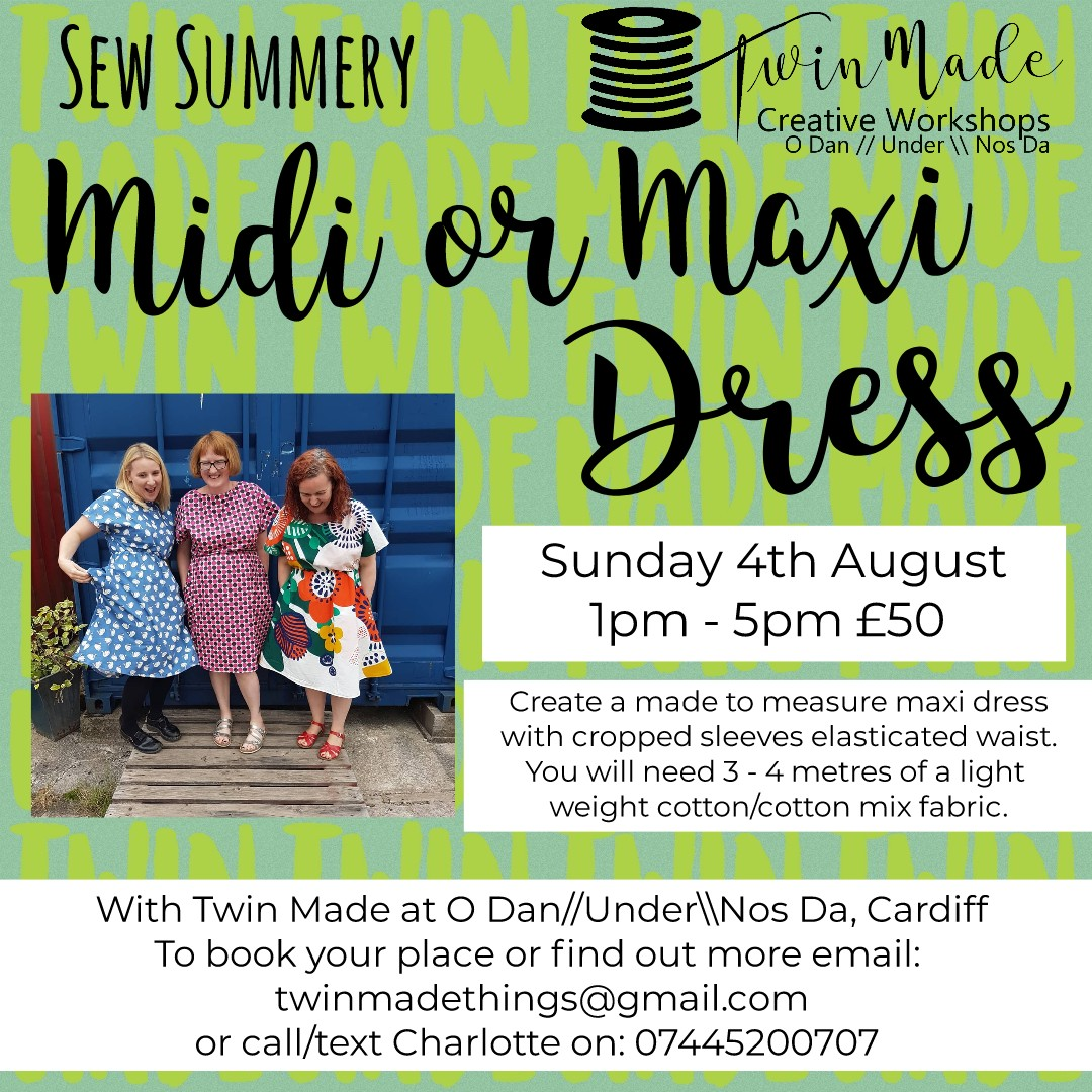 Sunday 4th August - Sew Summery Midi/Maxi Dress 1pm - 5pm £50