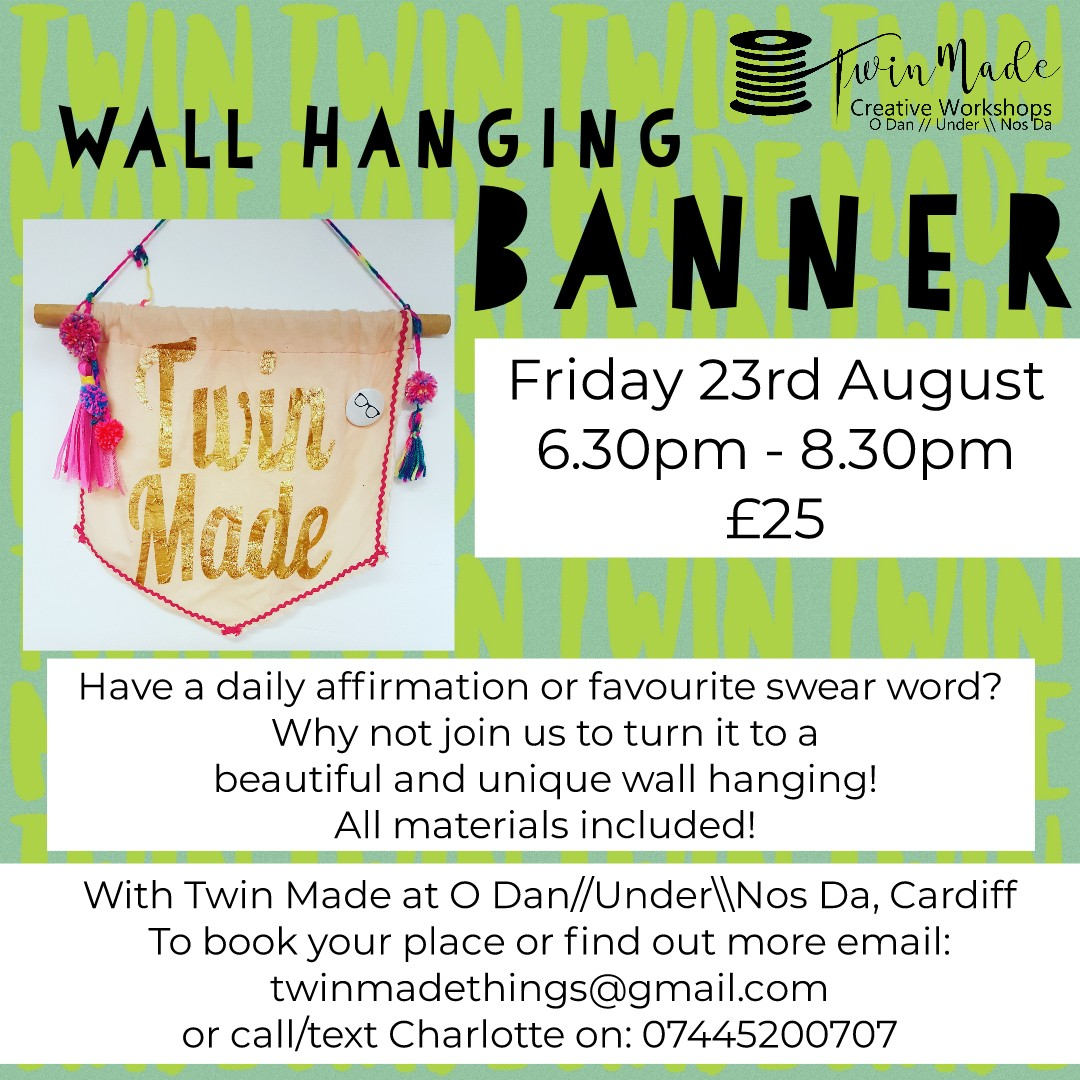 Friday 23rd August - Wall Hanging Banner 6.30pm - 8.30pm £25