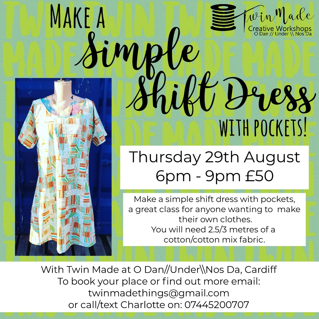 Thursday 29th August - Simple Shift Dress with Pockets 2pm - 5pm £50