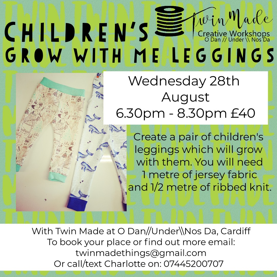 Wednesday 28th August - Children's - grow with me - leggings - 6.30pm - 8.30pm £40