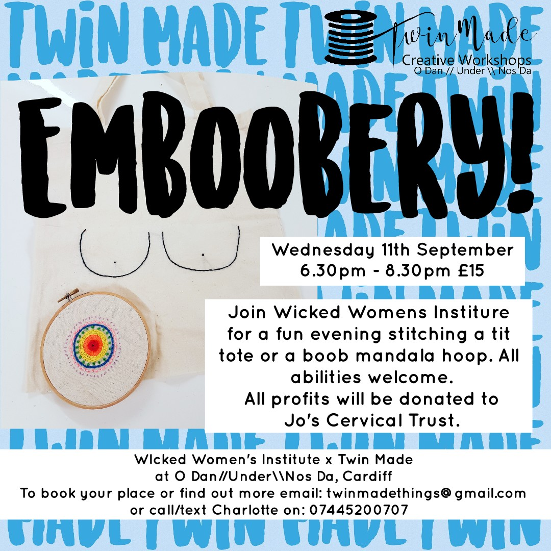 Wednesday 11th September - Emboobery 6.30pm - 8.30pm £15.