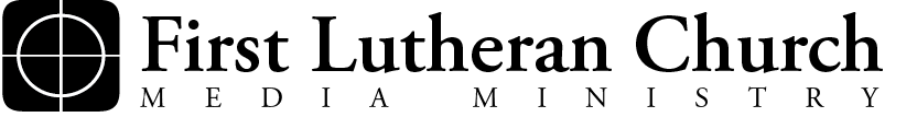First Lutheran Media Ministry.png