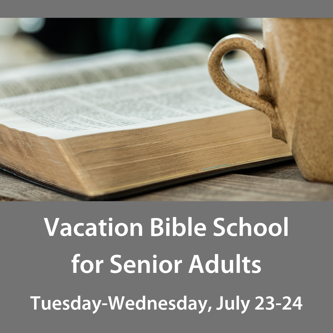 Vacation Bible School for Senior Adults, square.png