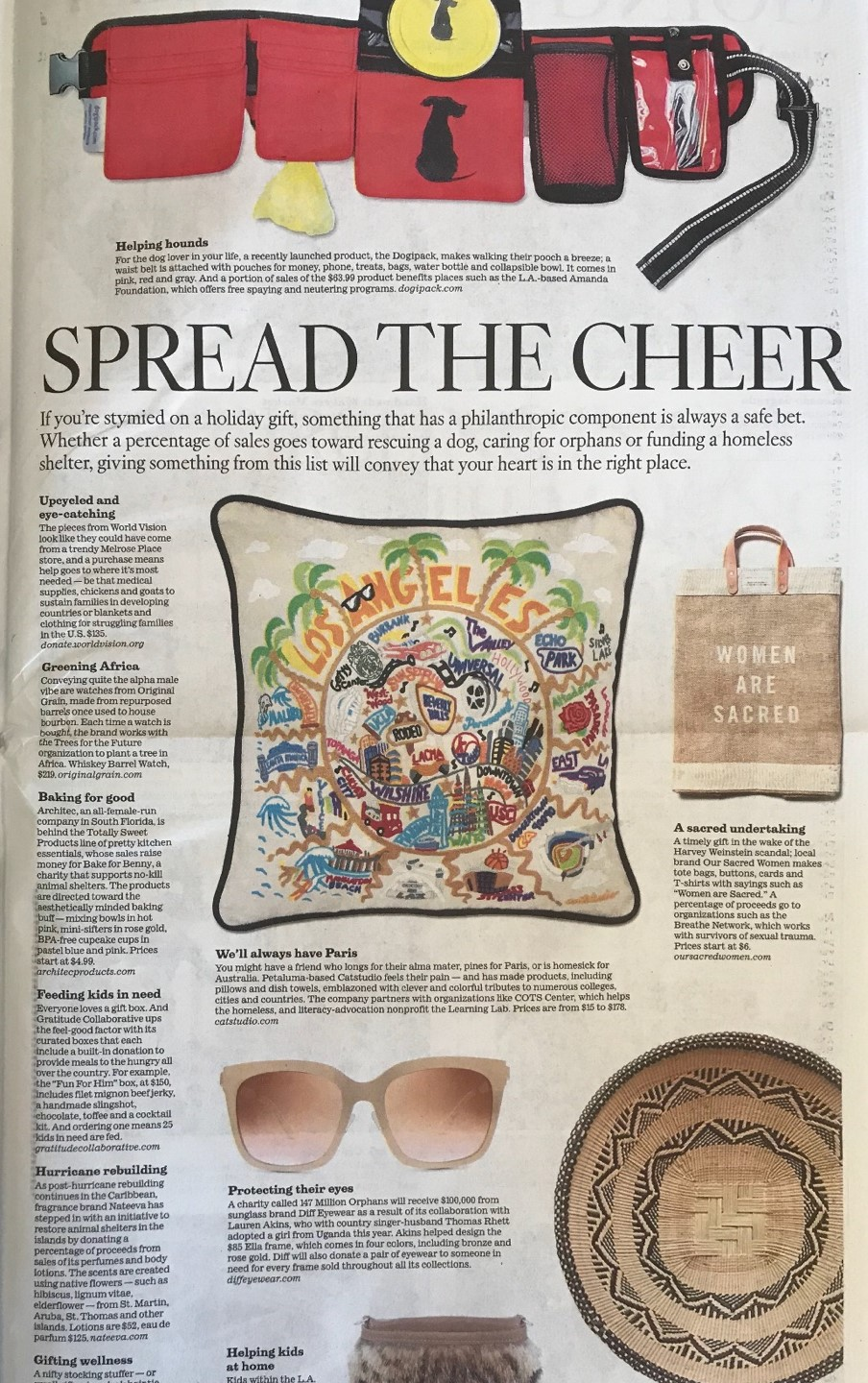 November 3, 2017  LOS ANGELES TIMES  (SUNDAY PRINT EDITION & DIGITAL)  2017 Holiday Gift Guide - So, you want to avoid holiday commercialism? These gifts give back to those in need