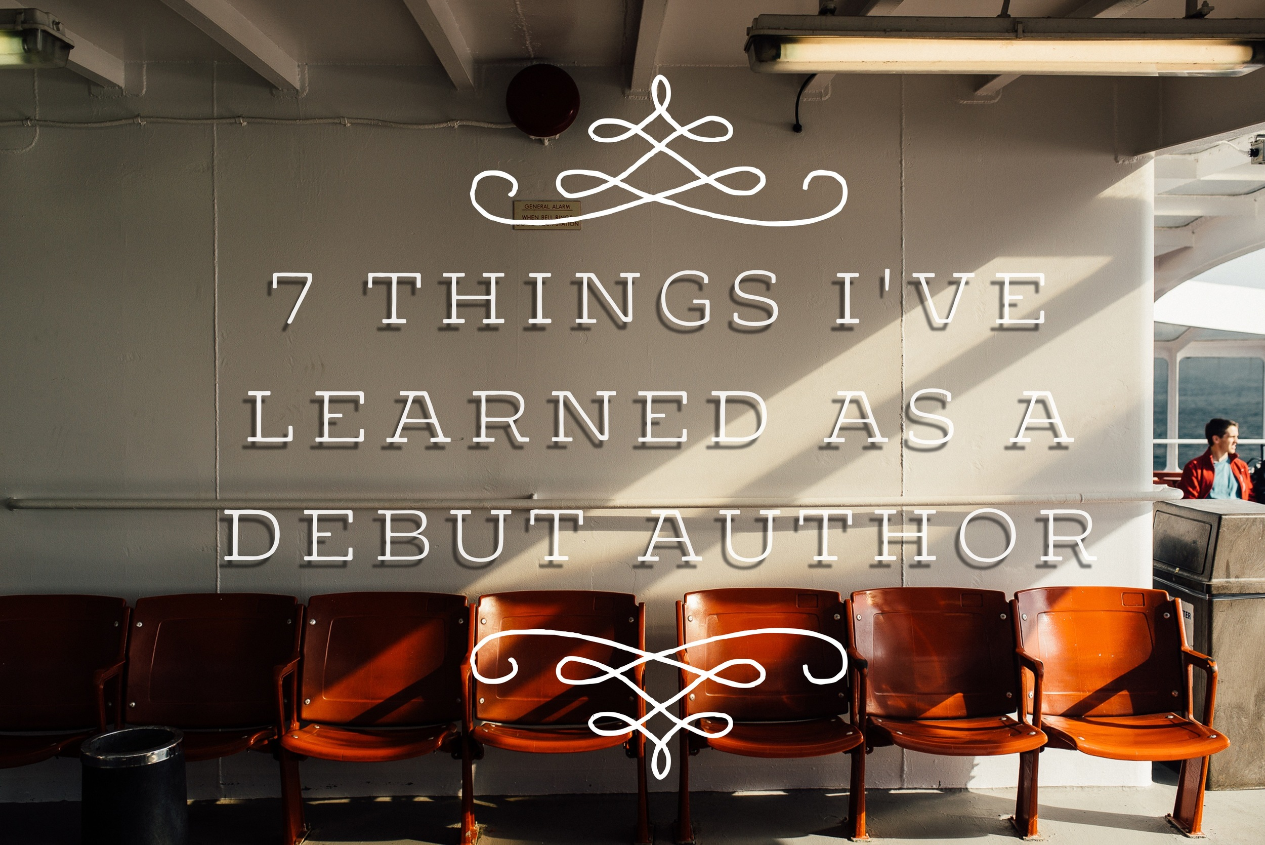7 Things I've Learned as a Debut Author