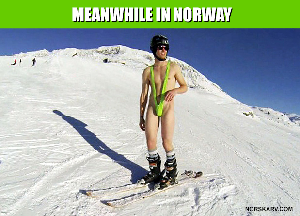 meme meanwhile in norway norskarv alt for norge mankini ski skiing norwegian
