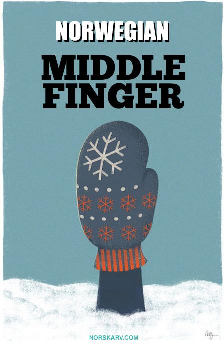 norwegian middle finger meme norway norskarv alt for norge mitten