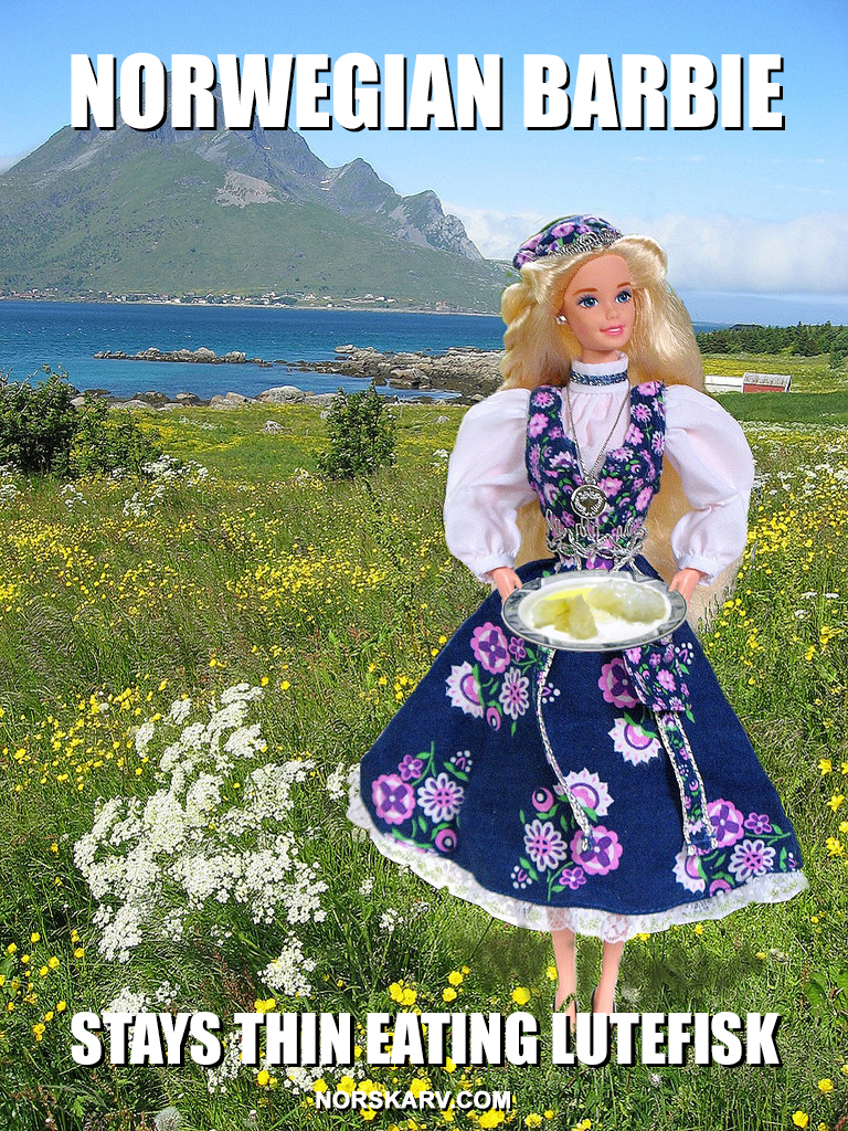 norwegian  barbie eatig lutefisk meme by Dean Hostager norway norskarv alt for norge