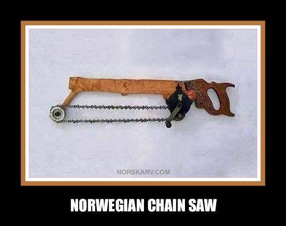 norwegian chain saw meme norway norskarv alt for norge humor funny