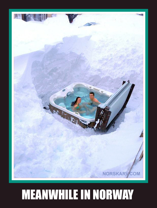 meanwhile in norway meme norwegian norskarv alt for norge funny humor hot tub spa bikini snow