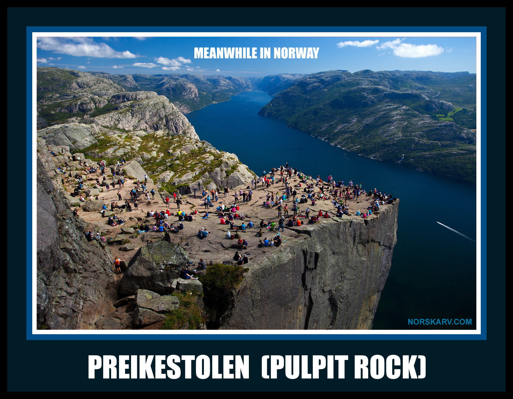 meanwhile in norway meme preikestolen pulpit rock norwegian norskarv alt for norge beautiful fjord