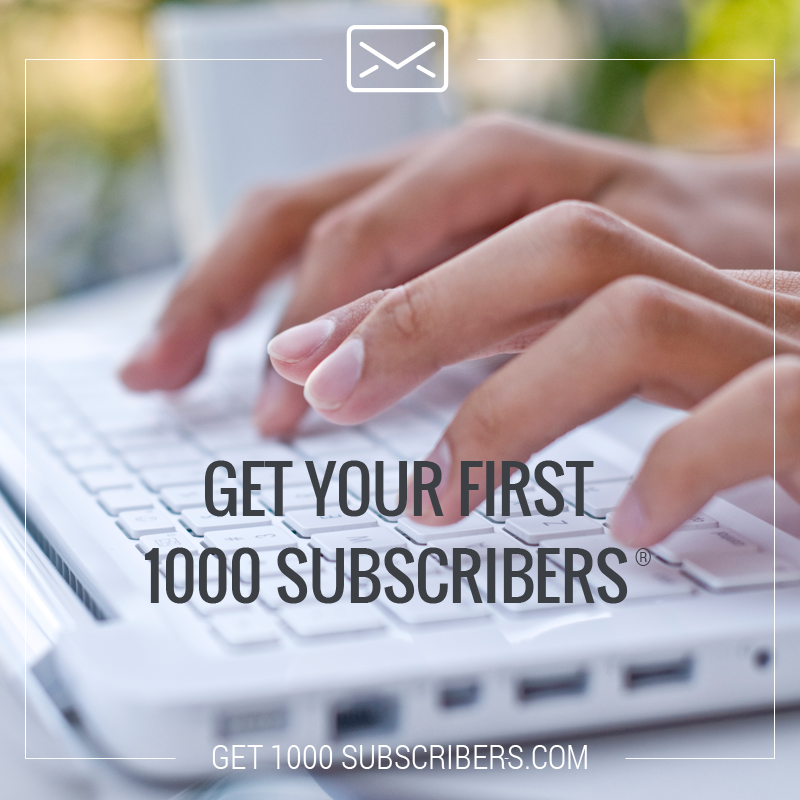 Get Your First 1000 Subscribers - Image#1.png
