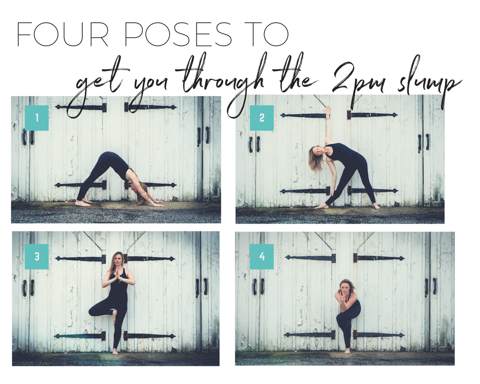 4 Poses to get you through the 2pm slump.png