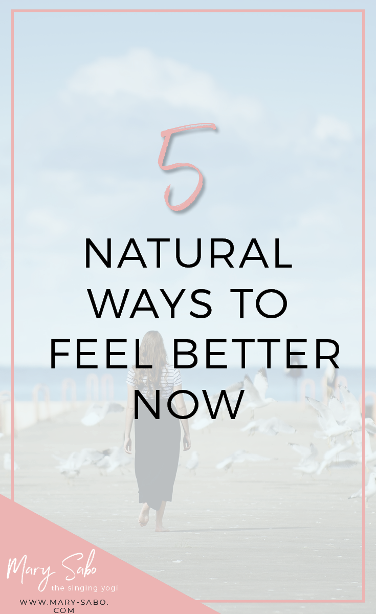 5 Natural Ways to Feel Better Fast Pin.png