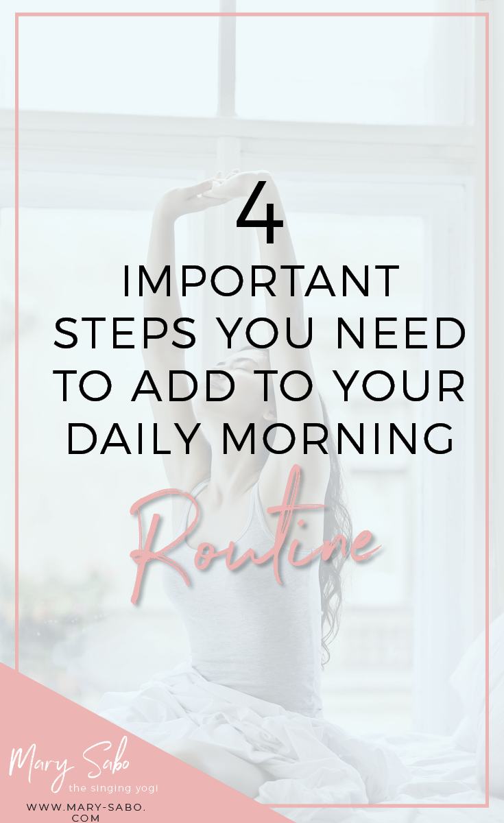 4 Important Steps You Need to Add to Your Daily Morning Routine.png
