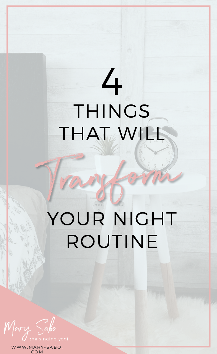 4 Things That Will Transform Your Night Routine.png