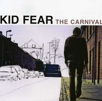 Kid Fear – 'The Carnival' (2008, Levin Records)