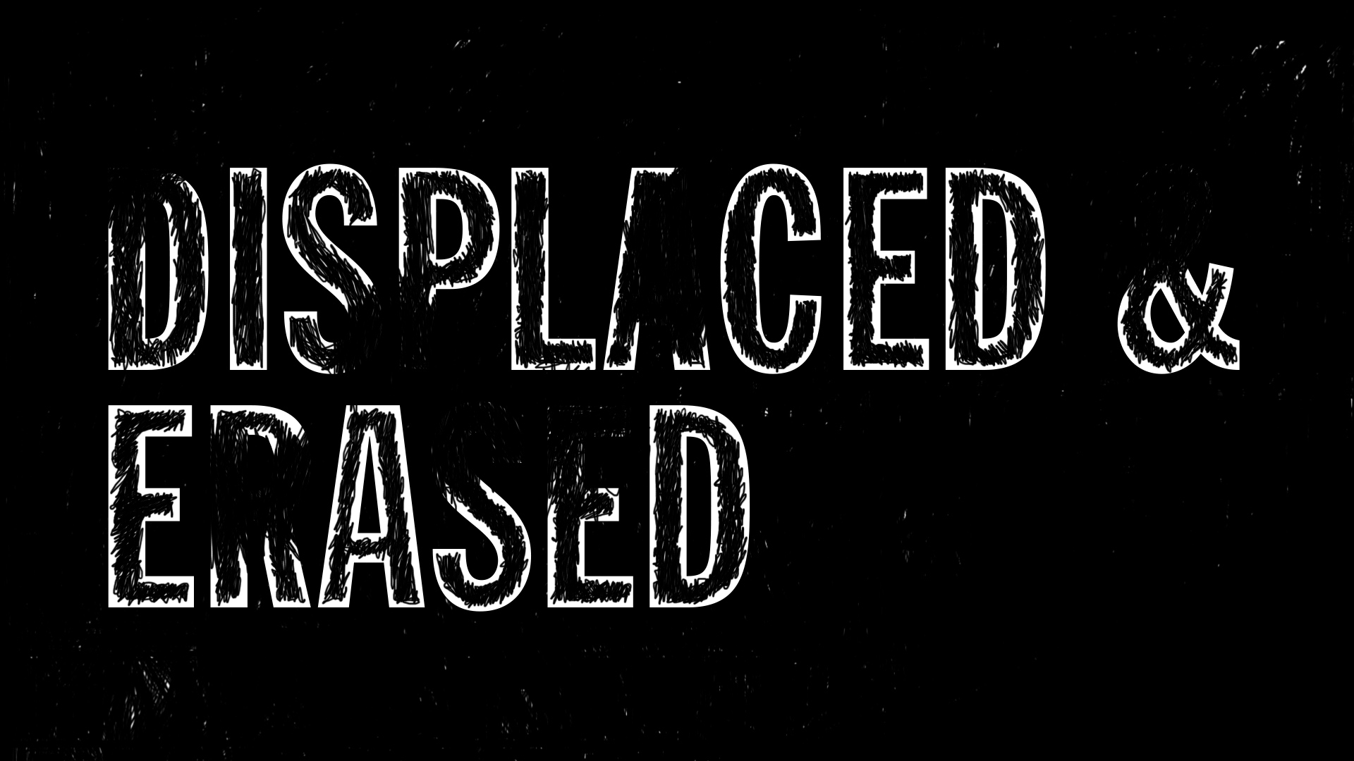 Displaced & Erased.00_01_09_15.Still068.jpg