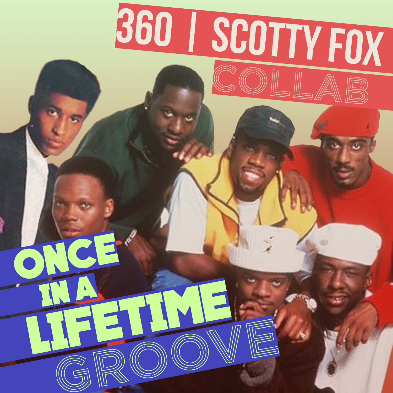 Once In A Lifetime Groove Ft. Scotty Fox