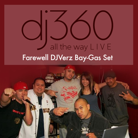 DJ360 - Farewell DJ Verz Bay-Gas Set