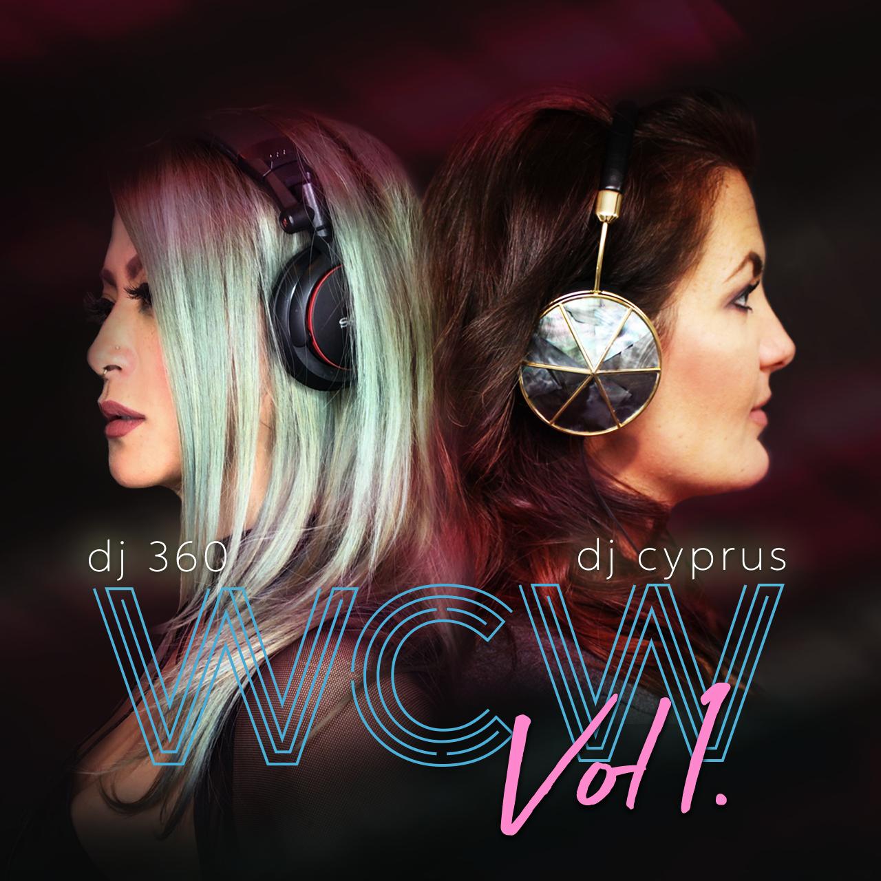 #WCW Vol. 1 [ DJ 360 & DJ Cyprus ]