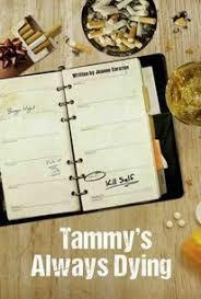 TAMMYS-ALWAYS-DYING.jpeg