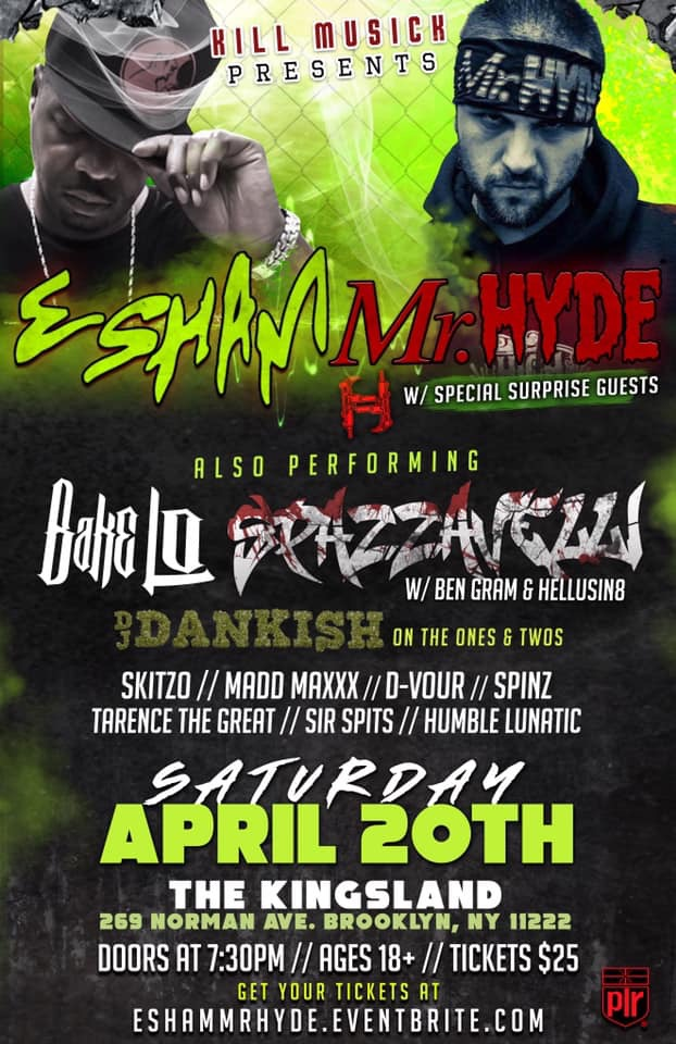 4/20 it's going down at The Kingsland In Brooklyn. Contact me for tickets or click on the picture for online ticket sales.