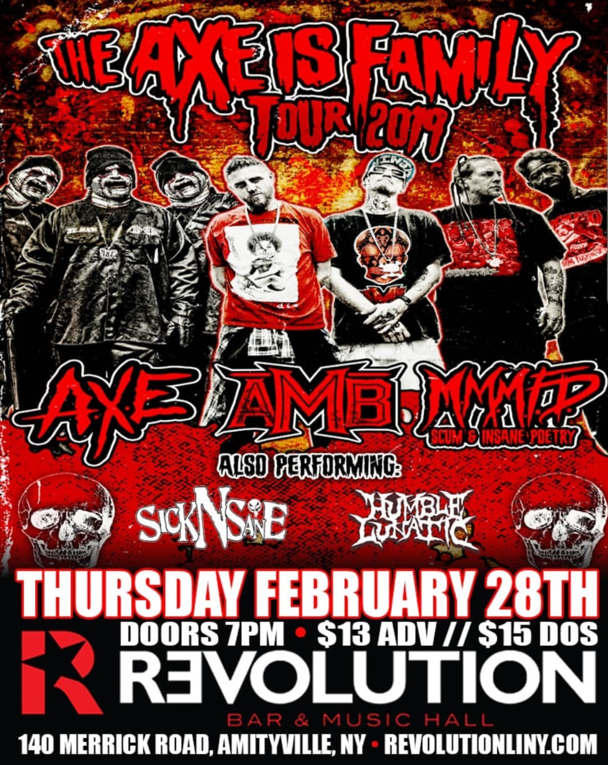 The AXE is family tour is hitting Amityville. I'll be ripping the stage on this stop. Click the picture for tickets.